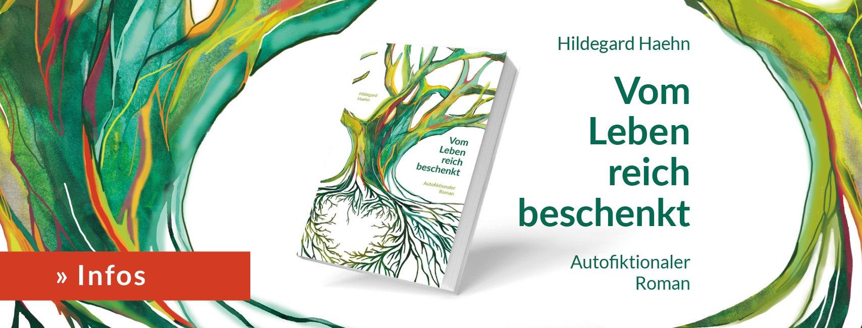 Roman 'Vom Leben reich beschenkt'