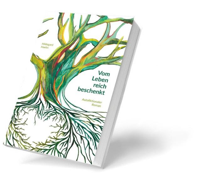 Vom Leben reich beschenkt – das neue Buch von Hildegard Haehn